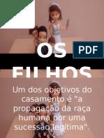 OS FILHOS