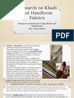 Research on Khadi and Handloom Fabrics