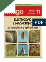 Electricidad y Magnetismo - Su Naturaleza y Aplicacione