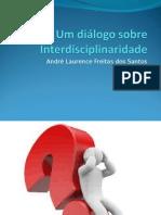 Um Diálogo Sobre Interdisciplinaridade