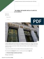 Por Qué El Banco Más Antiguo Del Mundo Está en El Centro de Una Nueva Tormenta Económica - BBC Mundo