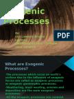 Exogenic  Processes 2.pptx