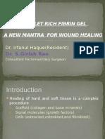 Platelet Rich Fibrin Gel