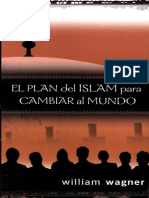 William Wagner El Plan Del Islam Para Cambiar Al Mundo