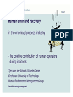 Human Error and Recovery in the Chemical Process Industry Tjerk Van Der Schaaf-Lisette Kanse