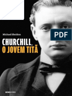Michael Shelden - Churchill, o Jovem Titã