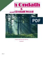 Myth Ondath n the Rystall Wood by Phasai