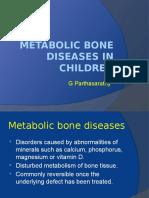 Metabolic Bone Diseases in Children