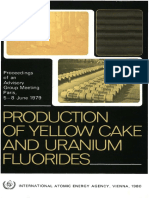 PRODUCTION OF YELLOW CAKE AND URANIUM FLUORIDES