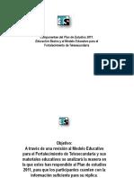 El Plan de Estudios 2011 y El Modelo de Telesecundaria.