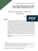 "ROMANOWSKI, J. P.; ENS, R. T. As pesquisas denominadas do tipo ""Estado da Arte"". Diálogos Educacionais, v. 6, n. 6, p. 37–50, 2006..pdf"