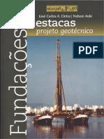 Fundações Por Estacas Projeto Geotécnico - José Carlos a. Cintra, Nelson Aoki
