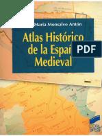 Atlas Histórico de La Espana Medieval- José Maria Monsalvo Anton.pdf