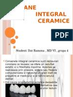 Coroane Integral Ceramice- Ilut Ramona MD VI
