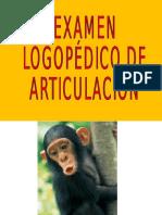 Examen Logopédico de Articulación
