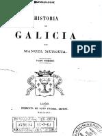 Historia de Galicia Por Manuel Murguía, Tomo Primero, 1865