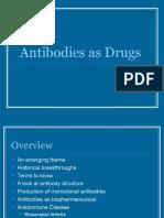 Antibodies as Drugs