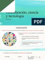 Globalización, Ciencia y Tecnologia