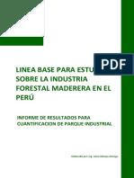 Linea Base Para Estudio Sobre La Industria Forestal Maderera en El Perú