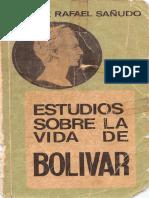 Libro Final Estudios Sobre La Vida de Bolivar - sañudo
