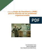 Importancia de la aplicación de la metodologia de Checkland o (MSB) para la solución de los problemas organizacionales