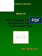 More Physics, Electric Charges and Fields - Electromagnetism