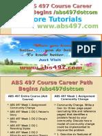ABS 497 Course Career Path Begins Abs497dotcom
