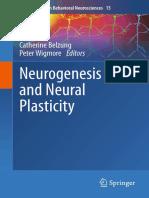 (Current Topics in Behavioral Neurosciences 15) Ilias Kazanis (auth.), Catherine Belzung, Peter Wigmore (eds.)-Neurogenesis and Neural Plasticity-Springer-Verlag Berlin Heidelberg (2013).pdf