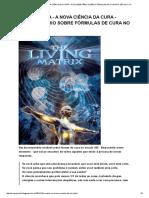 Matrix Viva - A Nova Ciência Da Cura - Documentário Sobre Fórmulas de Cura No Século Xxi