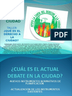 2016 - 07 - 14 - Taller Derecho a La Ciudad