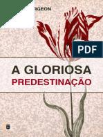 Livro eBook a Gloriosa Predesti William Teixeira