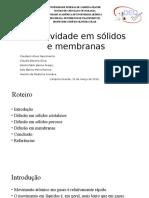 Difusividade Em Sólidos e Membranas 2 - Trabalho