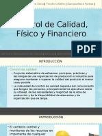 Control de Calidad Físico y Financiero