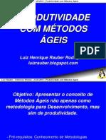 3º Seminário de Software Livre Tchelinux Pelotas - Produtividade com Métodos Ágeis por Luiz Rauber