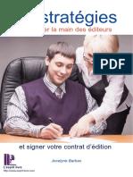 10 Strategies Forcer La Main Editeurs