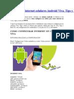 Configurar Internet Celulares Android Viva