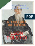Tolstoi, Leon - A Tortura da Carne.pdf