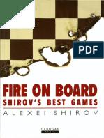 Alexei Shirov - Fire on Board, Vol. 1
