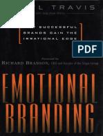 033581c9f36b5 Daryl Travis Emotional Branding   How Successful Brands Gain the Irrational  Edge 2000.pdf
