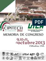 MEMORIA SEXTO CONGRESO INTERNACIONAL DE INVESTIGACIÓN, CIPITECH 2013 (UTCH) (1)