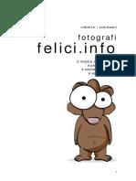 Fotografi Felici Info 3 5 Condivisione Diretta