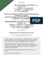 Brotherhood of Railroad Trainmen, A. J. Crosby, J. W. Crocker, J. C. Davis, F. A. Merritt, R. P. Parsons, A. Subry, T. A. Springer, and B. L. True v. Denver and Rio Grande Western Railroad Company, Denver and Rio Grande Western Railroad Company, Cross-Appellant v. Brotherhood of Railroad Trainmen, A. J. Crosby, J. W. Crocker, J. C. Davis, F. A. Merritt, R. P. Parsons, A. Subry, T. A. Springer, and B. L. True, Cross, 370 F.2d 833, 10th Cir. (1967)