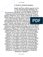 Garlin M. Bailey v. Inez Kirk, Individually and in Her Official Capacity as City Manager for the City of Sand Springs, Oklahoma the Personnel Board for the City of Sand Springs, Oklahoma W.B. Breisch, Individually and in His Official Capacity as Chairman of the Personnel Board for the City of Sand Springs, Oklahoma Jerry Tinsley, Individually and in His Official Capacity as Member of the Personnel Board for the City of Sand Springs, Oklahoma Johnny Loughridge, Individually and in His Official Capacity as Member of the Personnel Board for the City of Sand Springs, Oklahoma Lloyd Watkins, Individually and in His Official Capacity as Member of the Personnel Board for the City of Sand Springs, Oklahoma Bill Pennifold, Individually and in His Official Capacity as Member of the Personnel Board for the City of Sand Springs, Oklahoma Artie Palk, Individually and in His Official Capacity as Mayor of the City of Sand Springs, Oklahoma David Lundy, Individually and in His Official Capacity as Vic