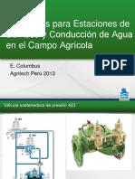 Soluciones Para Estaciones de Bombeo y Conducción de Agua en El Campo Agrícola. E. Columbus Agritech Perú 2013