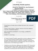 Hisham Tarabishi v. McAlester Regional Hospital, AKA McAlester Regional Health Center Authority Public Trust Status James L. Dunagin, M.D., Chief of Staff, McAlester Regional Hospital Thurman Schuller, M.D. Robert M. Adams, M.D. Michael F. Boyer, M.D. M.D. Bellamy, M.D., 827 F.2d 648, 10th Cir. (1987)