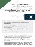 Paul Plowman, D.D.S. v. Joseph J. Massad, James Limestall, Fred Lucas, Ed Garrett, James Farley, Brad Hoopes, L.D. Whitlock, William Smith, Bonnie Flanagan, Beulah Houston-Vernon, and Darla Shurtz, Individually and in Their Official Capacity, and Their Successors, 61 F.3d 796, 10th Cir. (1995)