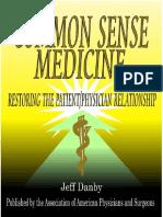 Common Sense Medicine