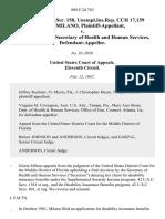 16 soc.sec.rep.ser. 158, unempl.ins.rep. Cch 17,159 Gloria Milano v. Otis R. Bowen, Secretary of Health and Human Services, 809 F.2d 763, 11th Cir. (1987)