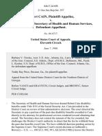 Robert Cain v. Otis R. Bowen, Secretary of Health and Human Services, 846 F.2d 698, 11th Cir. (1988)