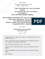 In Re Jet Florida Systems, Inc. F/k/a Air Florida System, Inc. And Airport Systems, Inc., F/k/a Air Florida, Inc., Debtors. Tracy Owaski v. Jet Florida Systems, Inc., F/k/a Air Florida System, Inc. And Airport Systems, Inc., F/k/a Air Florida, Inc., Phoenix Ventures, Inc., as Successor by Merger to the Reorganized Debtors, 883 F.2d 970, 11th Cir. (1989)